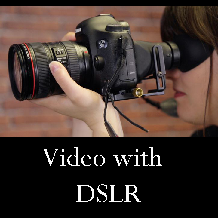 What you need to know to start shooting Video w/DSLR